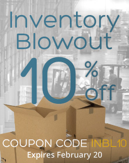 Inventory Blowout - 10% off Storewide - Use coupon code INBL10 - Sale ends February, 2018