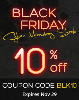 Black Friday Cyber Monday Sale - 10% off Storewide - Use coupon code BLK10 - Sale ends November 29, 2017